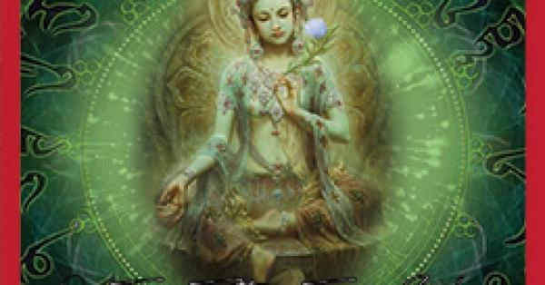 Tinh tuý Thần chú Tara Xanh Lục Độ Phật Mẫu – Om Tara Tuttare Ture Soha
